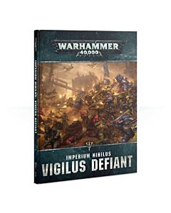 Libro - WH40K Imperium Nihilus Vigilus Defiant (Ingles)