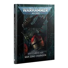 Libro - WH40K War Zone Charadon – Act II: The Book of Fire (Español)